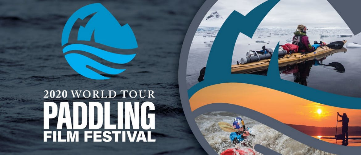 Paddling Film Festival 2020 - Canberra - Goulburn Accommodation